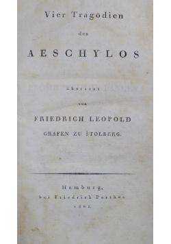 Vier tragedien des Aeschylos, 1802r.