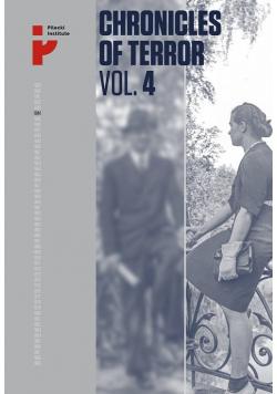 Chronicles of Terror VOL. 4 German atrocities in Śródmieście during the Warsaw Uprising