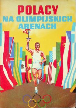 Polacy na olimpijskich arenach
