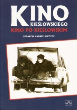 Kino Kieślowskiego Kino po Kieślowskim