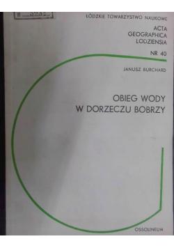 Acta Geographica Lodziensia Nr 40 Obieg wody w dorzeczu Bobrzy