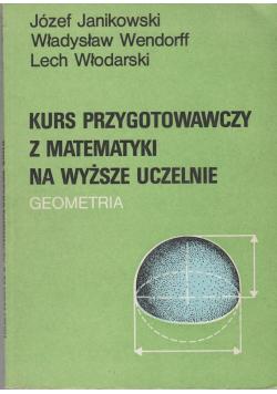 Kurs przygotowawczy z matematyki na wyższe uczelnie Geometria