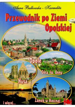 Przewodnik po Ziemi Opolskiej