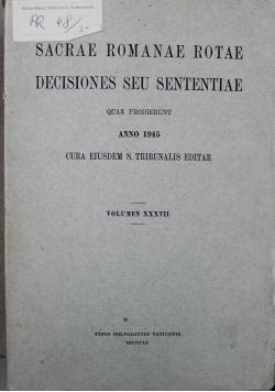 Sacrae romanae rotae decisiones seu sententiae Volumen XXXVII 1945 r.