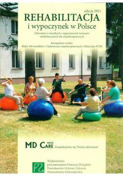 Rehabilitacja i wypoczynek w Polsce