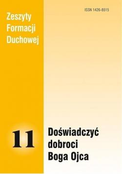 Zeszyty Formacji Duchowej nr 11 Doświadczyć...