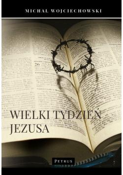 Wielki Tydzień Jezusa