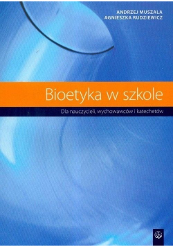 Bioetyka w szkole