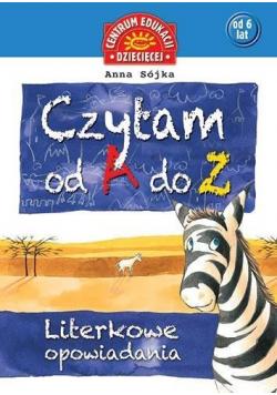 Czytam od A Z Literkowe opowiadania