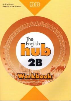 The English Hub 2B WB MM PUBLICATIONS