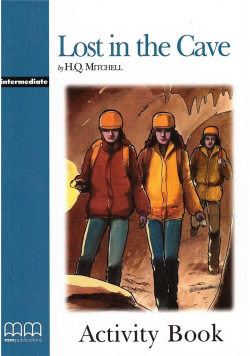 Lost in the Cave Activity Book MM PUBLICATIONS