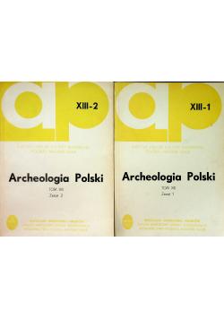Archeologia Polski Tom XIII zeszyt 1 i 2