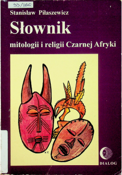 Słownik mitologii i religii Czarnej Afryki