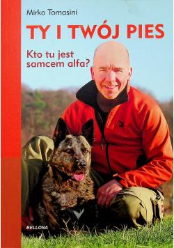 Ty i Twój pies Kto tu jest samcem alfa
