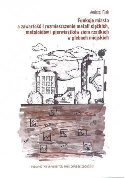 Funkcje miasta a zawartość i rozmieszczenie...