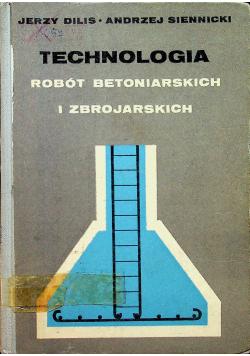 Technologia Robót Betoniarskich i Zbrojarskich