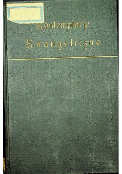 Kontemplacje Ewangeliczne Tom I 1929 r