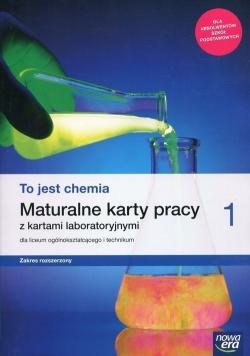 To jest chemia 1 Maturalne karty pracy z kartami laboratoryjnymi Zakres rozszerzony