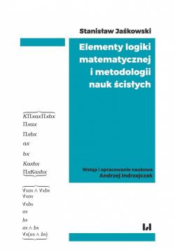 Elementy logiki matematycznej i metodologii nauk..
