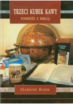 Trzeci kubek kawy Podróże z Biblią
