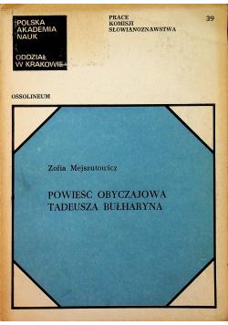 Powieść obyczajowa Tadeusza Bułharyna