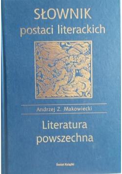 Słownik postaci literackich Literatura powszechna