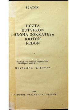Uczta Eutyferon Obrona Sokratesa Kriton Fedon