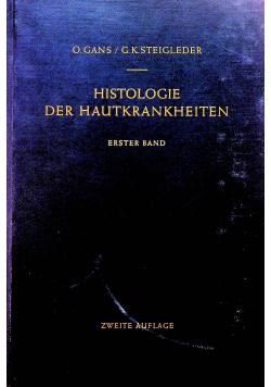 Histologie der Hautkrankheiten Erster Band