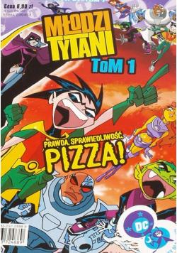 Młodzi Tytani Tom I Prawda sprawiedliwość pizza