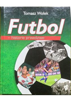 Futbol historie prawdziwe