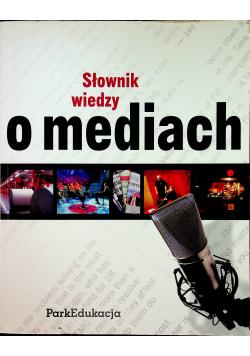 Słownik wiedzy o mediach