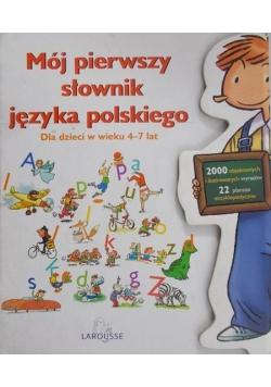 Mój pierwszy słownik języka polskiego 4 - 7 lat