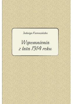 Jadwiga Karwasińska. Wspomnienia z lata 1914 roku