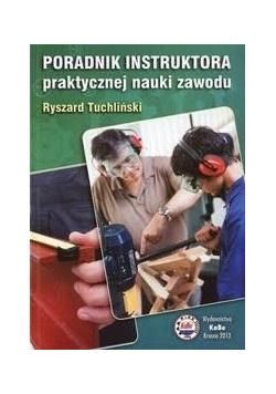 Poradnik instruktora praktycznej nauki zawodu