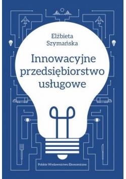Innowacyjne przedsiębiorstwo usługowe