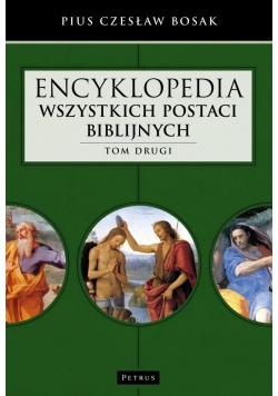 Encyklopedia wszystkich postaci biblijnych T.2