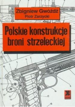 Polskie konstrukcje broni strzeleckiej