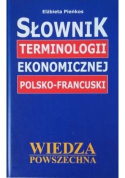 Słownik terminologii ekonomicznej Polsko - Francuski