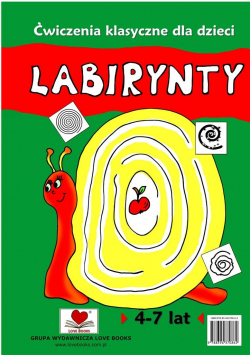 Labirynty. Ćwiczenia klasyczne dla dzieci 4-7 lat
