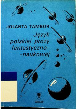 Język polskiej prozy fantastyczno naukowej