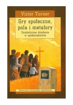 Gry społeczne pola i metafory