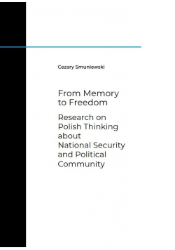 From Memory to Freedom. Research on Polish...