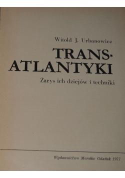 Transatlantyki  zarys ich dziejów i techniki