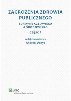 Zagrożenia zdrowia publicznego cz.2