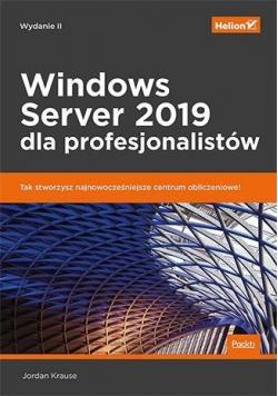 Windows Server 2019 dla profesjonalistów