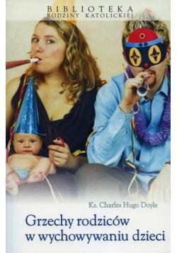 Grzechy rodziców w wychowaniu dzieci