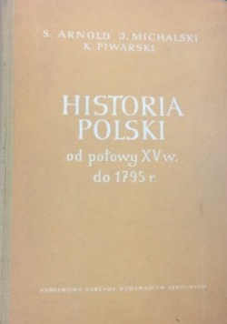 Historia Polski od połowy XV wieku do 1795 r