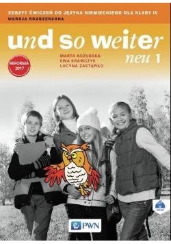 Und so weiter neu 1 Zeszyt ćwiczeń do języka niemieckiego dla klasy IV Wersja rozszerzona