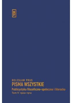 Publicystyka filozoficzno-społ. i literacka T.5