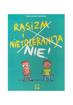 Rasizm i Nietolerancja Nie!
